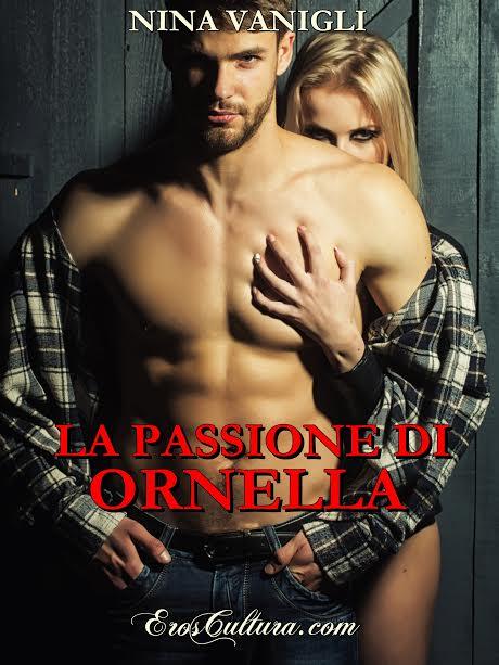 La passione di Ornella